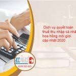 Dịch vụ quyết toán thuế thu nhập cá nhân hoa hồng môi giới